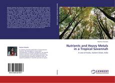 Couverture de Nutrients and Heavy Metals in a Tropical Savannah