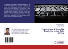 Bookcover of Temperature & Humidity Prediction Using Data Mining