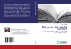 Couverture de Shakespeare - the Impartial Facilitator?