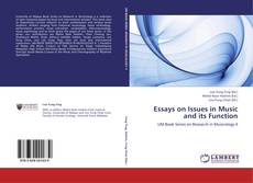 Bookcover of Essays on Issues in Music and its Function