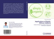 Bookcover of Applications of Baylis-Hillman Adducts