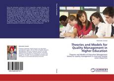 Bookcover of Theories and Models for Quality Management in Higher Education
