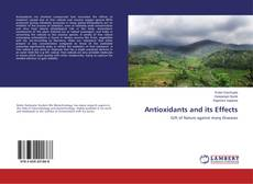 Bookcover of Antioxidants and its Effects