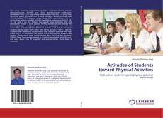 Bookcover of Attitudes of Students toward Physical Activities