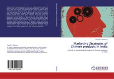 Buchcover von Marketing Strategies of Chinese products in India