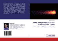 Bookcover of Short Pulse Generation with Semiconductor Lasers