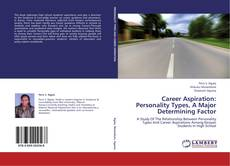Capa do livro de Career Aspiration: Personality Types, A Major Determining Factor