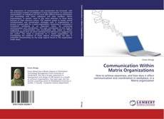 Portada del libro de Communication Within Matrix Organizations