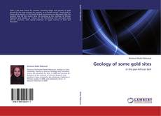Bookcover of Geology of some gold sites