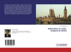 Couverture de Arbitration in India, England & Wales