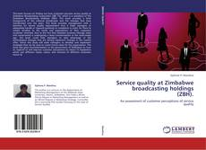Portada del libro de Service quality at Zimbabwe broadcasting holdings (ZBH).