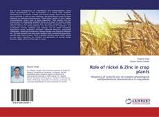 Role of nickel & Zinc in crop plants的封面