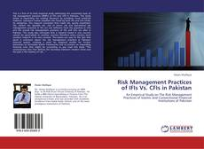 Bookcover of Risk Management Practices of IFIs Vs. CFIs in Pakistan