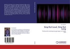 Borítókép a  Sing Out Loud, Sing Out Long - hoz