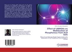 Обложка Effect of LMWOAs on Mobilization of Phosphorous from Acid Soils