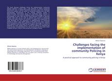 Challenges facing the implementation of community Policing in Kenya kitap kapağı