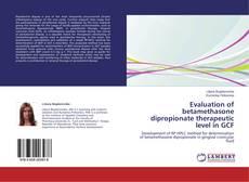Bookcover of Evaluation of betamethasone dipropionate therapeutic level in GCF