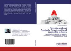Bookcover of Perceptions about Principals' Transformational Leadership in Kenya