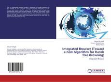 Portada del libro de Integrated Browser (Toward a new Algorithm for Hands free Browsing)