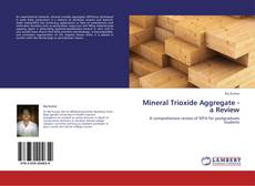 Bookcover of Mineral Trioxide Aggregate - a Review