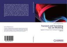 Transient and Translating Gas Jet Modeling的封面