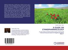 Copertina di A GUIDE ON ETHNOPHARMACOLOGY