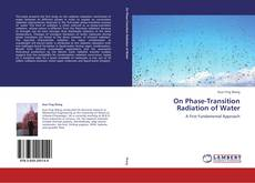 On Phase-Transition Radiation of Water kitap kapağı
