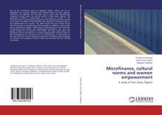Microfinance, cultural norms and women empowerment kitap kapağı