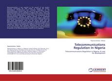 Portada del libro de Telecommunications Regulation In Nigeria