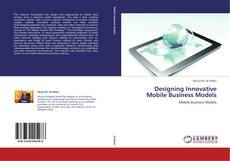 Buchcover von Designing Innovative Mobile Business Models