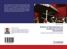 Bookcover of Effects of Remittances on Livelihood of Farm Households
