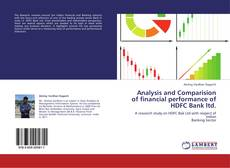Bookcover of Analysis and Comparision of financial performance of HDFC Bank ltd.