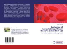 Portada del libro de Evaluation of Hemoglobinopathies in Resource Limited Set-ups