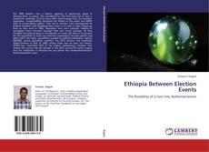 Borítókép a  Ethiopia Between Election Events - hoz