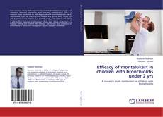 Buchcover von Efficacy of montelukast  in children with bronchiolitis under 2 yrs