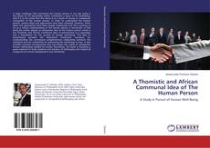 Capa do livro de A Thomistic and African Communal Idea of The Human Person