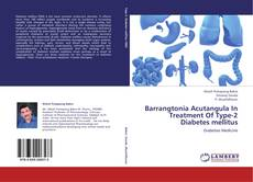 Borítókép a  Barrangtonia Acutangula In  Treatment Of Type-2 Diabetes mellitus - hoz
