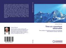 Bookcover of Time as a quantum observable