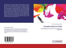 Bookcover of Creative Arts In Crisis