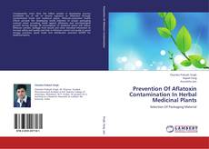 Bookcover of Prevention Of Aflatoxin Contamination In Herbal Medicinal Plants