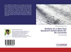 Couverture de Analysis on a New Four Quadrant Switch Mode DC-DC Converter