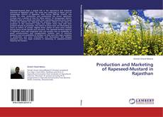 Обложка Production and Marketing of Rapeseed-Mustard in Rajasthan