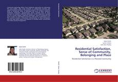 Bookcover of Residential Satisfaction, Sense of Community, Belonging and Place
