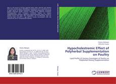 Hypocholestremic Effect of Polyherbal Supplementation on Poultry kitap kapağı