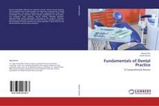 Borítókép a  Fundamentals of Dental Practice - hoz