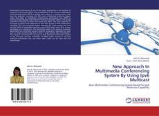 Обложка New Approach In Multimedia Conferencing System By Using Ipv6 Multicast