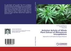 Bookcover of Antiulcer Activity of Whole Plant Extract of Malvastrum tricuspidatum