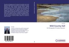 Bookcover of Wild Country Hall