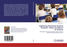 Bookcover of Exploring Preservice Science Teachers' Views on Nature of Science
