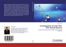 Capa do livro de Investigation of InSe Thin Film Based Devices